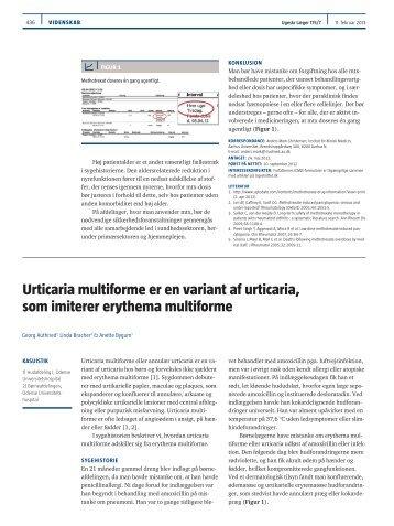 urticaria multiforme er en variant af urticaria, som imiterer erythema ...