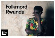 folkmordet i Rwanda - Forum för levande historia