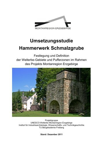 Umsetzungsstudie Hammerwerk Schmalzgrube