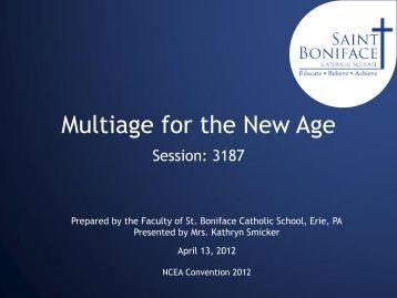 Multiage for the New Age - St. Boniface Catholic School