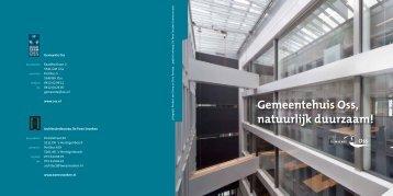 Brochure: Gemeentehuis Oss, natuurlijk duurzaam! - Gemeente Oss