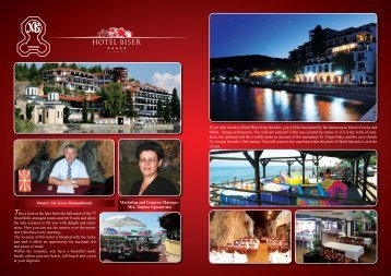 Mrs. Tatjana Ognenovska If you take a look at Hotel Biser from the