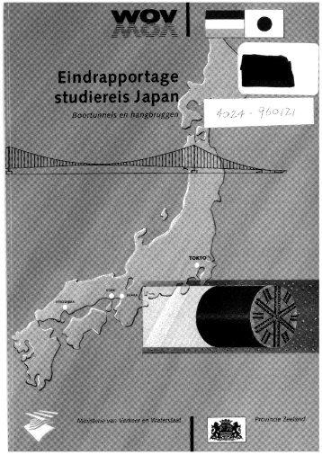 Eindrapportage studiereis Japan. Boortunnels en hangbruggen