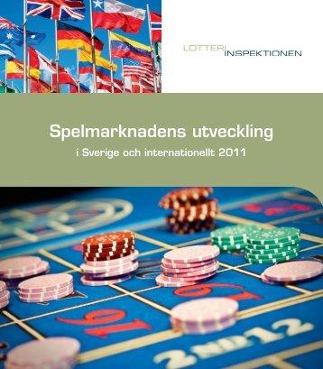 Spelmarknadens utveckling i Sverige och internationellt 2011, trycksak