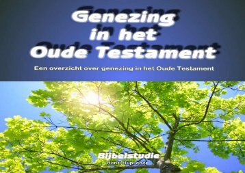 Genezing in het Oude Testament - Tell Them