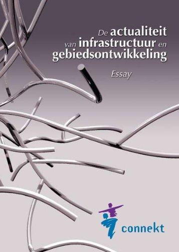De actualiteit van infrastructuur en gebiedsontwikkeling