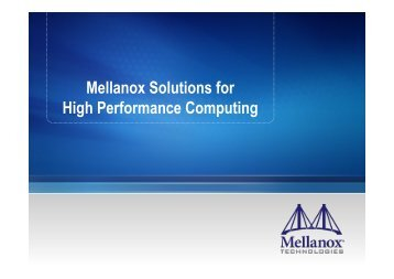 Mellanox Solutions for High Performance Comuting