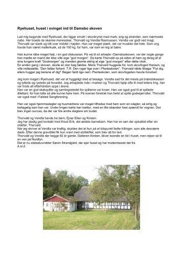 Ryehuset, huset i svinget ind til Damsbo skoven - Falsled ...
