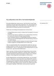 Ny politipraksis skal sikre menneskerettigheder - Folketingets ...