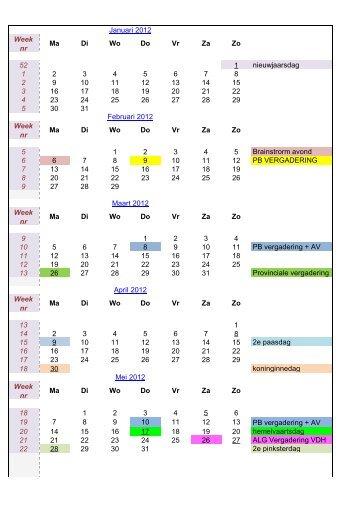 Week nr Ma Di Wo Do Vr Za Zo 52 1 nieuwjaarsdag 1 2 3 4 5 6 7 8 2 ...
