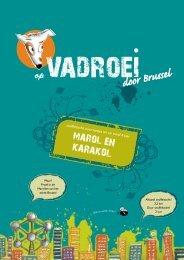 Marol en Karakol - UiT in Brussel