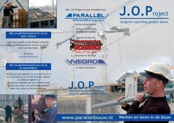 www.parallelbouw.nl Werken en leren in de bouw