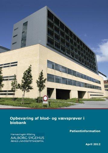 Opbevaring af blod- og vævsprøver i biobank - Aalborg ...