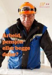 Arbeid, pensjon eller begge deler? (pdf+lyd) - Senter for seniorpolitikk