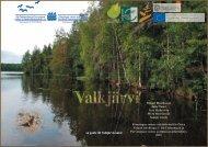 Valkjärvi - Itä-Uudenmaan ja Porvoonjoen vesien- ja ...