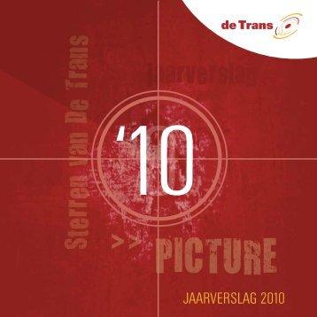 Download het Jaarverslag 2010 - De Trans