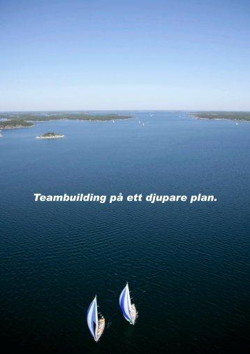 Teambuilding på ett djupare plan. - Sailing Events