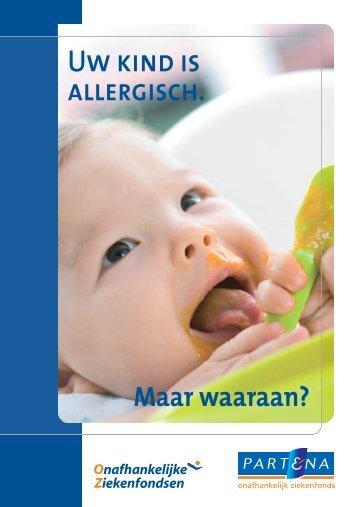 Uw kind is allergisch. Maar waaraan? - Goed voor jou
