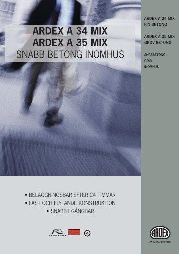 ARDEX A 34 MIX ARDEX A 35 MIX SNABB BETONG INOMHUS