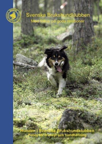 Dressyrpolicy - Svenska Brukshundklubben