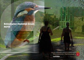 Beleidsplan Stedelijk Groen 2007 Nota - Gemeente Helmond