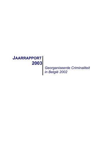 Jaarrapport 2003 georganiseerde criminaliteit in België