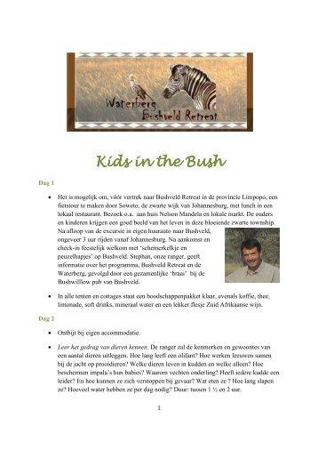 Kids in the Bush Kids in the Bush - Waterberg Bushveld Retreat