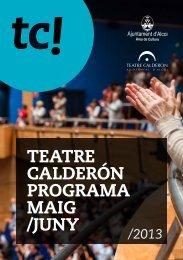 TEATRE CALDERÓN PROGRAMA MAIG /JUNY - Ajuntament d'Alcoi