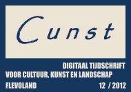 digitaal tijdschrift voor cultuur, kunst en landschap flevoland 12 / 2012