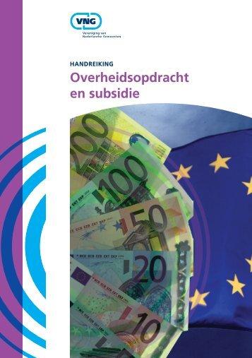 Overheidsopdracht en subsidie - Vereniging van Nederlandse ...
