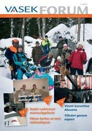 VASEK Forum 1-2007.indd - Vaasanseudun Kehitys Oy