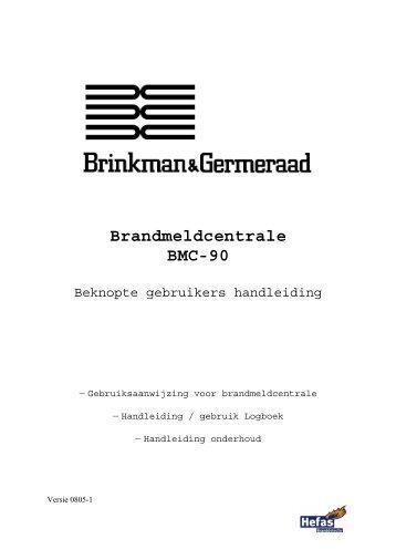 Brandmeldcentrale BMC-90 - Hefas documentatie