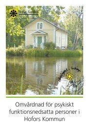 Omvårdnad för psykiskt funktionsnedsatta personer i Hofors Kommun