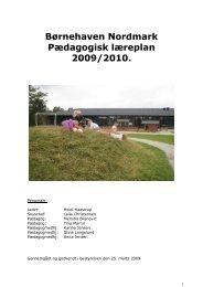Børnehaven Nordmark Pædagogisk læreplan 2009/2010.