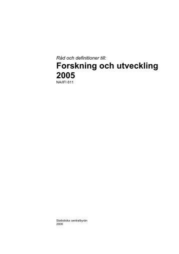 Forskning och utveckling 2005 (pdf) - Statistiska centralbyrån