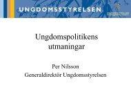 Per Nilssons presentation (pdf, 202 kb) - Ungdomsstyrelsen