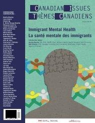 Immigrant Mental Health La santé mentale des immigrants