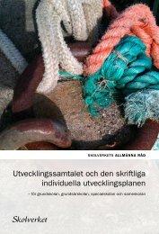 Utvecklingssamtalet och den skriftliga individuella utvecklingsplanen