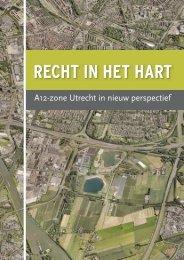 RECHT IN HET HART - A12-zone-Utrecht