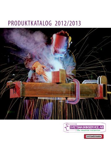 PRODUKTKATALOG 2012/2013 - Svetsmaskinservice