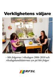 Verklighetens väljare – hbt-frågorna i riksdagen 2006-2010 - RFSL