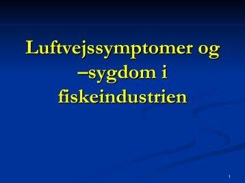 Luftvejssymptomer og –sygdom i fiskeindustrien i Nordjylland