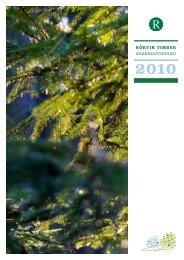 Årsredovisning Rörvik Timber 2010.pdf (pdf, 5,0 MB)