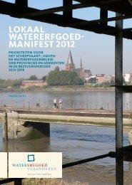 lokaal watererfgoed- manifest 2012 - Watererfgoed Vlaanderen