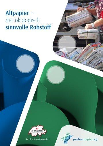Altpapier – der ökologisch sinnvolle Rohstoff - Altpapier bleibt hier