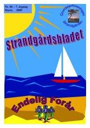 Nr. 40. - 7. årgang Marts 2009 - Velkommen til Strandgården