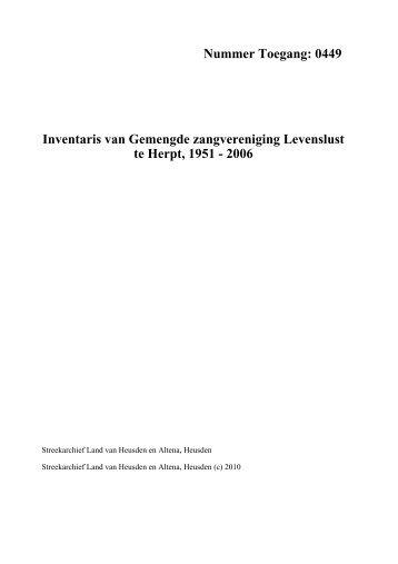 0449 Inventaris van Gemengde zangvereniging Levenslust te Herpt ...