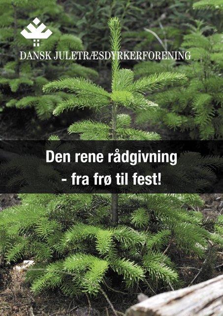 Jeg ønsker at hente foreningens ... - Danske Juletræer