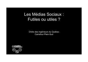 5 Les médias sociaux, futiles ou utiles - Café Carrefour Plein Sud