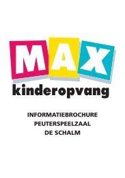 informatiebrochure peuterspeelzaal de schalm - Max Kinderopvang